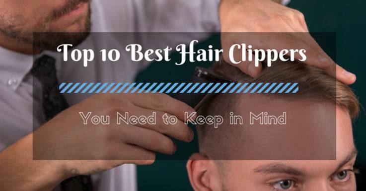 Top 10 Hair clipper