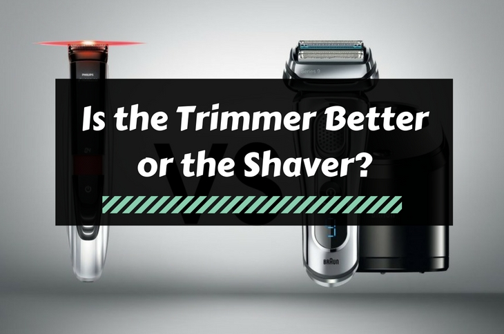 Trimmer or Shaver Better